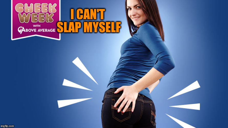 I CAN'T SLAP MYSELF | made w/ Imgflip meme maker