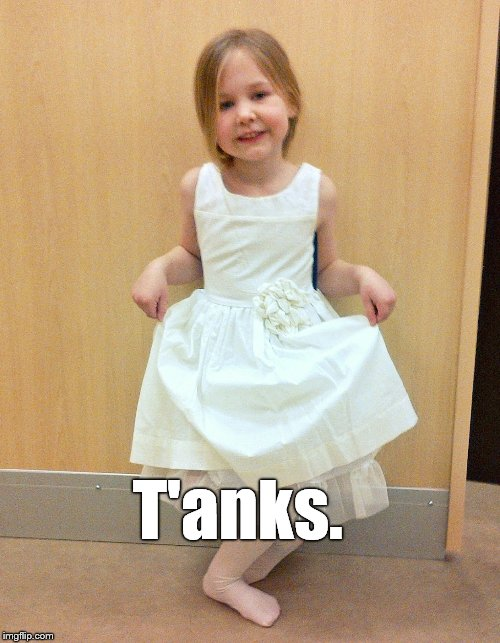 Tank you much | T'anks. | image tagged in tank you much | made w/ Imgflip meme maker