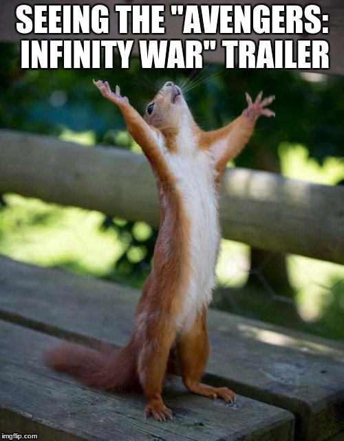 "Sits down. Looks at YouTube suggested videos. This was literally me. | SEEING THE ""AVENGERS: INFINITY WAR"" TRAILER 