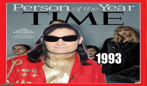 Time Person of the Year | 1993 | image tagged in corey feldman,sexual assault,homosexuality,rape,sexual harassment,goonies | made w/ Imgflip meme maker