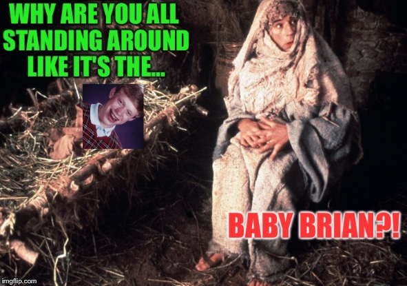 Merry | . | image tagged in bad luck brian,life of brian,monty python,xmas,christmas | made w/ Imgflip meme maker