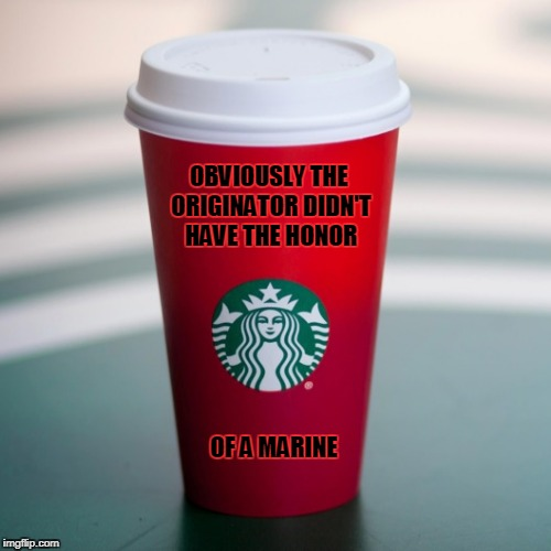 OBVIOUSLY THE ORIGINATOR DIDN'T HAVE THE HONOR OF A MARINE | made w/ Imgflip meme maker