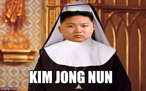 KIM JONG NUN | image tagged in kim jong un | made w/ Imgflip meme maker
