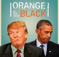 Too true! | image tagged in donald trump,barack obama,orange is the new black | made w/ Imgflip meme maker