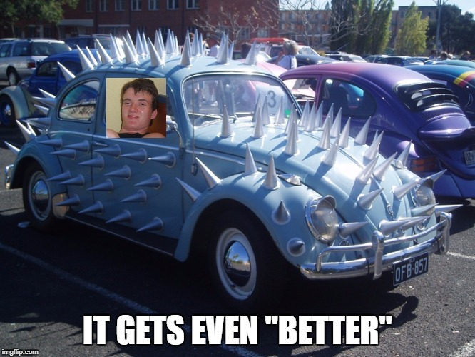 "IT GETS EVEN ""BETTER"" 