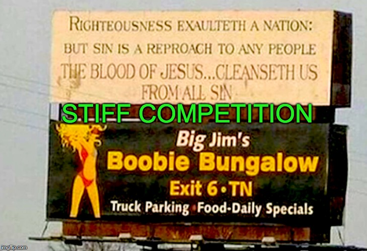 Final Warning | STIFF COMPETITION | image tagged in signs/billboards | made w/ Imgflip meme maker