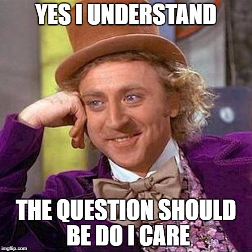 So Mike, I understand you know everything sport... Please remind | YES I UNDERSTAND THE QUESTION SHOULD BE DO I CARE | image tagged in so mike,i understand you know everything sport please remind | made w/ Imgflip meme maker