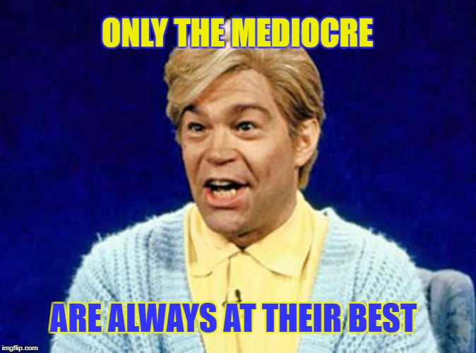 Well said Stuart - Sayonara Al  |  ONLY THE MEDIOCRE; ARE ALWAYS AT THEIR BEST | image tagged in stuart smalley,hypocrisy,al franken,memes,senators,resigning | made w/ Imgflip meme maker