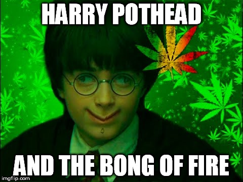 HARRY POTHEAD AND THE BONG OF FIRE | made w/ Imgflip meme maker