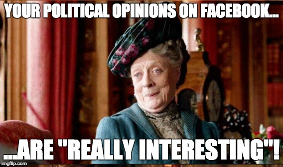 "Political Opinions on Facebook |  YOUR POLITICAL OPINIONS ON FACEBOOK... ...ARE ""REALLY INTERESTING""! 