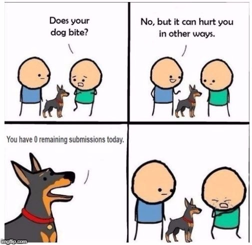 Does Your Dog Bite? | . | image tagged in memes,meme,does your dog bite,imgflip | made w/ Imgflip meme maker