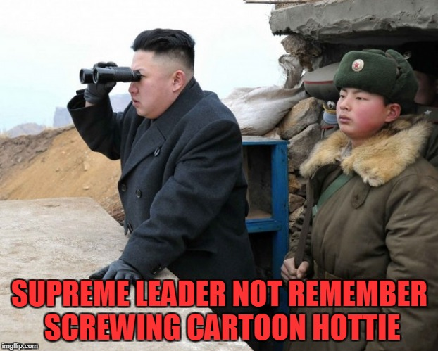 SUPREME LEADER NOT REMEMBER SCREWING CARTOON HOTTIE | made w/ Imgflip meme maker