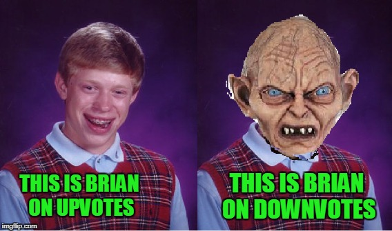 Any questions? Down with downvotes weekend. | THIS IS BRIAN ON UPVOTES THIS IS BRIAN ON DOWNVOTES | image tagged in down with downvotes weekend | made w/ Imgflip meme maker