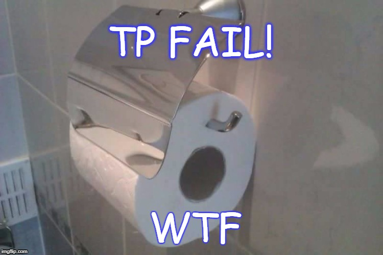 FAIL | TP FAIL! WTF | image tagged in wtf,epic fail,tp | made w/ Imgflip meme maker