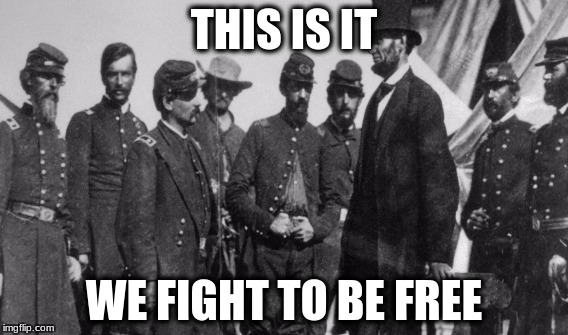 war | THIS IS IT WE FIGHT TO BE FREE | image tagged in marvel civil war 1 | made w/ Imgflip meme maker