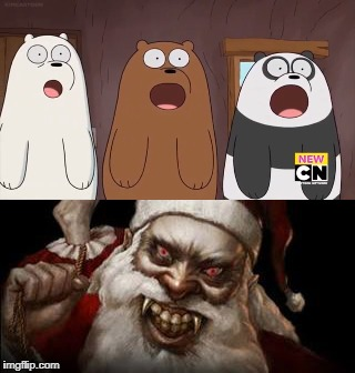 image tagged in we blown bears,santa claus | made w/ Imgflip meme maker