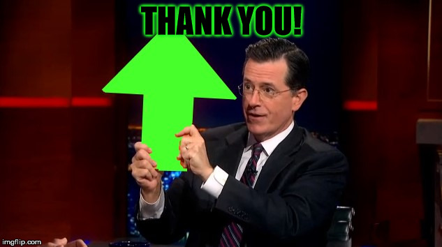 THANK YOU! | image tagged in upvotes | made w/ Imgflip meme maker