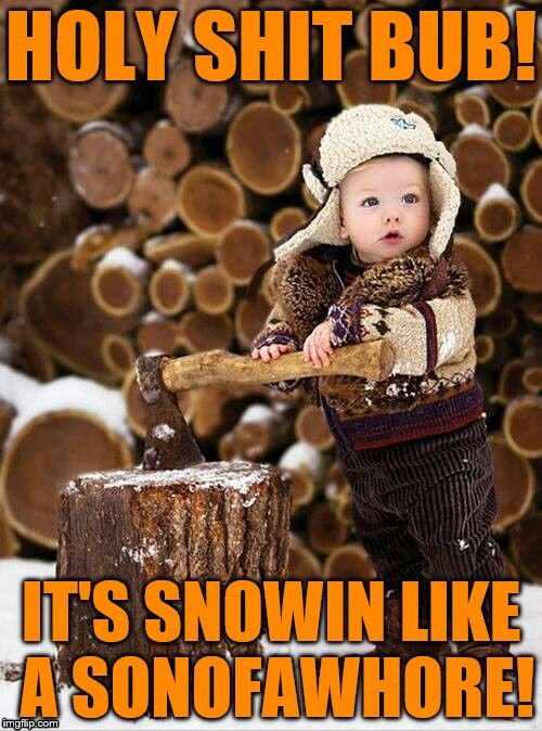 Snow | image tagged in winter storm,snow,snow day,snow storm,baby,surprised baby | made w/ Imgflip meme maker