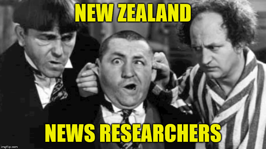 NEW ZEALAND NEWS RESEARCHERS | made w/ Imgflip meme maker