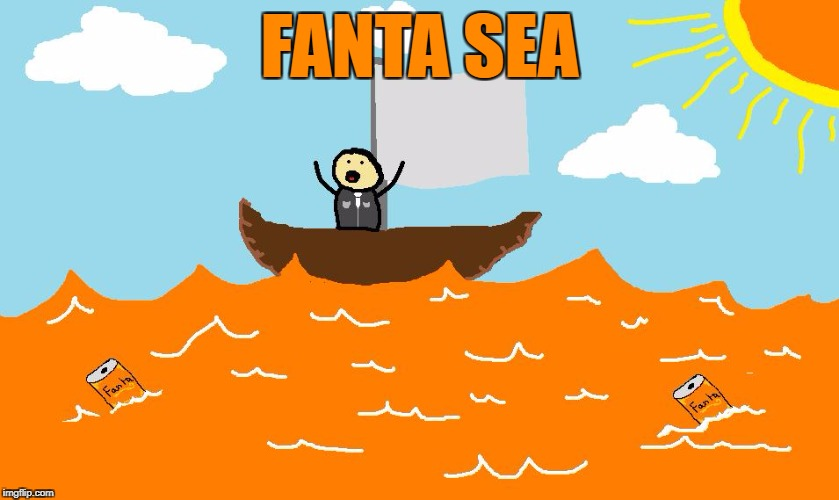 FANTA SEA | made w/ Imgflip meme maker