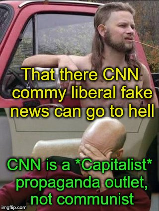 Sometimes educating the masses is like: | That there CNN commy liberal fake news can go to hell CNN is a *Capitalist* propaganda outlet, not communist | image tagged in captain picard facepalm,cnn fake news,propaganda,communism,capitalism | made w/ Imgflip meme maker