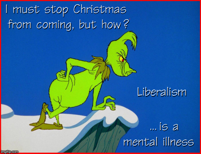I Must Stop Christmas from Coming | image tagged in the grinch,politics lol,funny memes,merry christmas,too funny,dr seuss | made w/ Imgflip meme maker