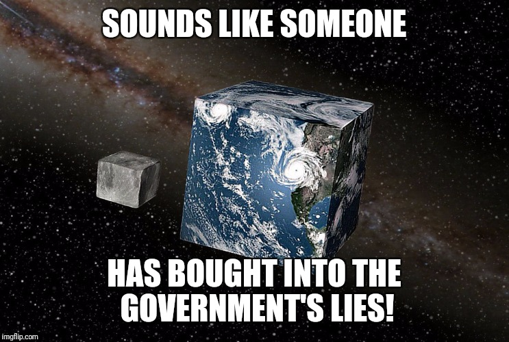 SOUNDS LIKE SOMEONE HAS BOUGHT INTO THE GOVERNMENT'S LIES! | made w/ Imgflip meme maker