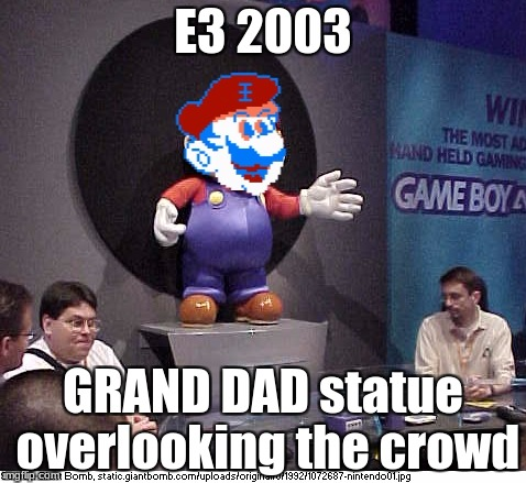 look at this photoshop'd beaut I made | E3 2003 GRAND DAD statue overlooking the crowd | image tagged in memes,grand dad,slowstack | made w/ Imgflip meme maker