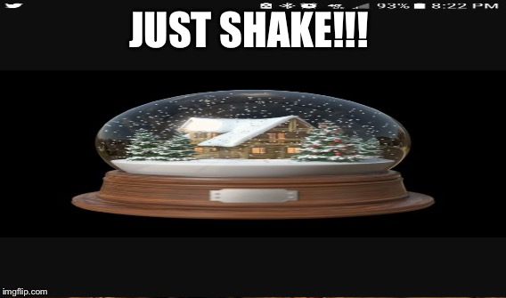 JUST SHAKE!!! | made w/ Imgflip meme maker