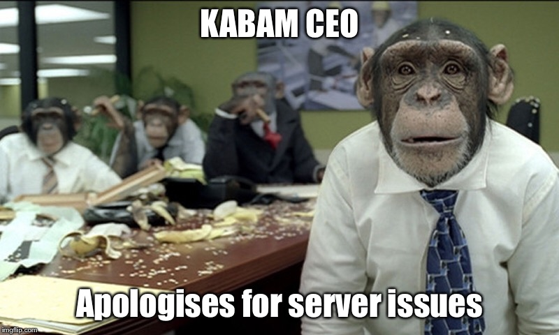 Kabam CEO apologises | KABAM CEO Apologises for server issues | image tagged in kabam,maintenance,mcoc | made w/ Imgflip meme maker