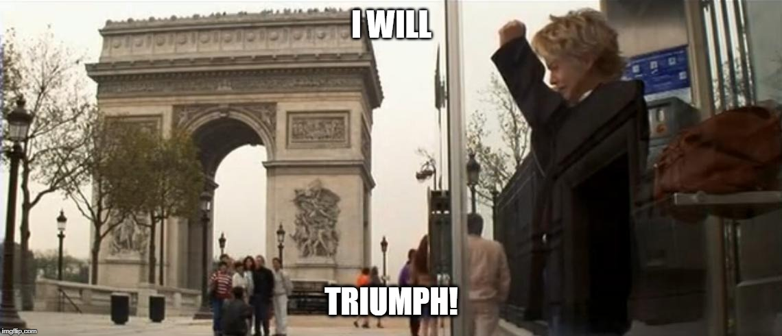 I WILL TRIUMPH! | image tagged in triumph | made w/ Imgflip meme maker