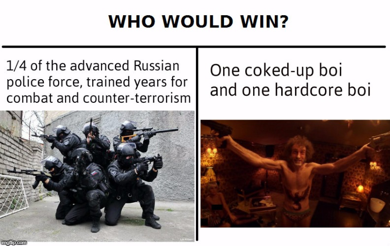 Anyone get the reference? | image tagged in memes,who would win,hardcore henry,movies,nsfw | made w/ Imgflip meme maker