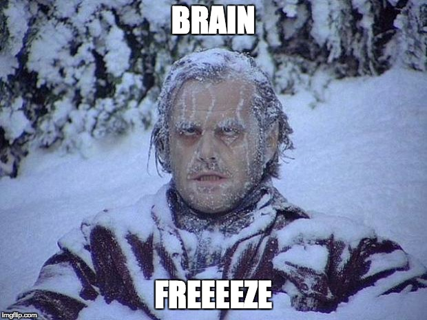 Jack Nicholson The Shining Snow Meme | BRAIN FREEEEZE | image tagged in memes,jack nicholson the shining snow | made w/ Imgflip meme maker