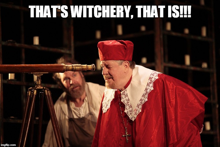 THAT'S WITCHERY, THAT IS!!! | made w/ Imgflip meme maker
