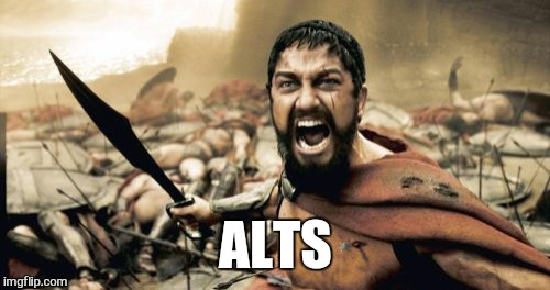 Sparta Leonidas Meme | ALTS | image tagged in memes,sparta leonidas | made w/ Imgflip meme maker