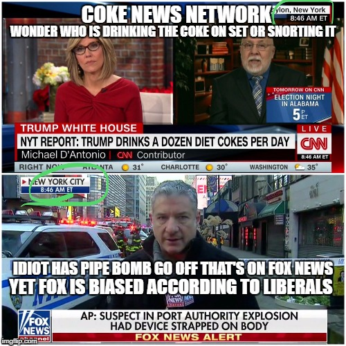 COKE, NO PEPSI PEPSI PEPSI CHEESY REPORTING  | COKE NEWS NETWORK IDIOT HAS PIPE BOMB GO OFF THAT'S ON FOX NEWS YET FOX IS BIASED ACCORDING TO LIBERALS WONDER WHO IS DRINKING THE COKE ON S | image tagged in cnn sucks,cnn spins trump news | made w/ Imgflip meme maker