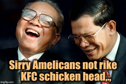 Sirry Amelicans not rike   KFC schicken head,., | made w/ Imgflip meme maker