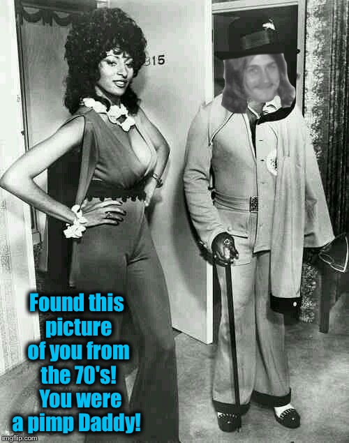 Found this picture of you from the 70's!  You were a pimp Daddy! | made w/ Imgflip meme maker