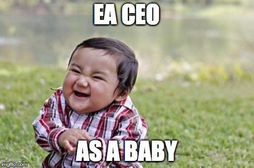 Evil Toddler Meme | EA CEO AS A BABY | image tagged in memes,evil toddler | made w/ Imgflip meme maker