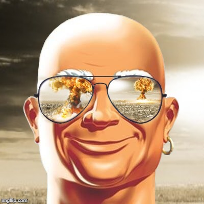 War. War never changes... | image tagged in war,mr clean,nukes,end of the world,he was responsible for this | made w/ Imgflip meme maker