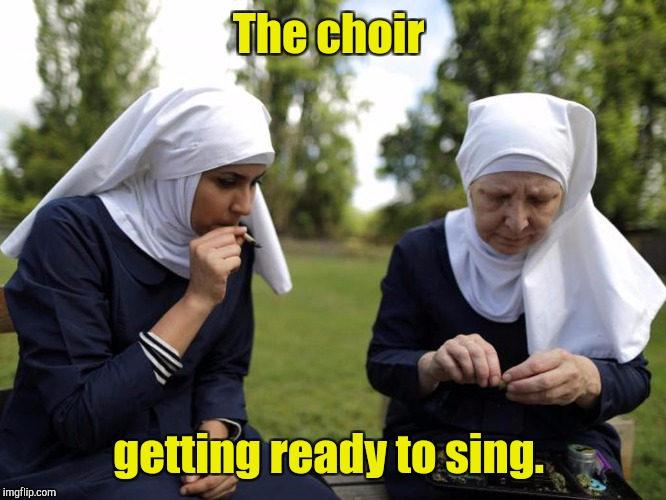 The choir getting ready to sing. | made w/ Imgflip meme maker