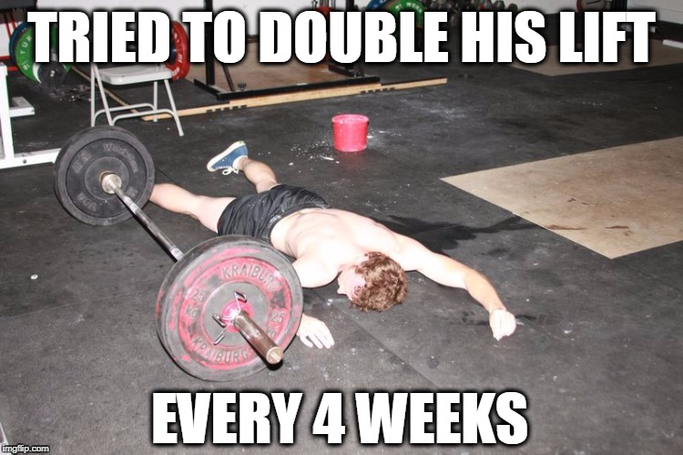 TRIED TO DOUBLE HIS LIFT EVERY 4 WEEKS | image tagged in gym mouse | made w/ Imgflip meme maker