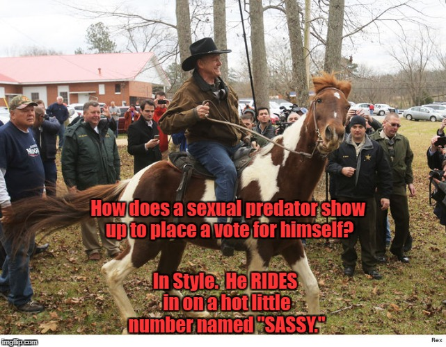 "How does a sexual predator show up to place a vote for himself? In Style.  He RIDES in on a hot little number named ""SASSY."" 