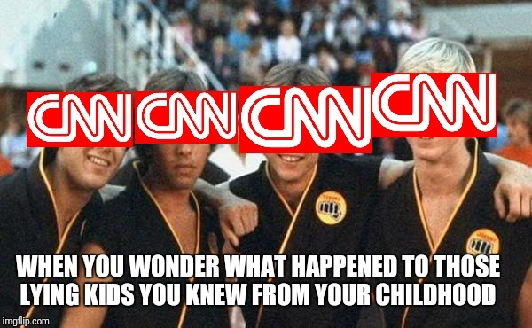 CNN | WHEN YOU WONDER WHAT HAPPENED TO THOSE LYING KIDS YOU KNEW FROM YOUR CHILDHOOD | image tagged in cnn fake news | made w/ Imgflip meme maker
