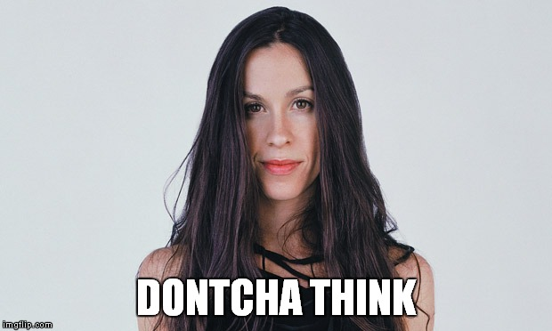 DONTCHA THINK | made w/ Imgflip meme maker