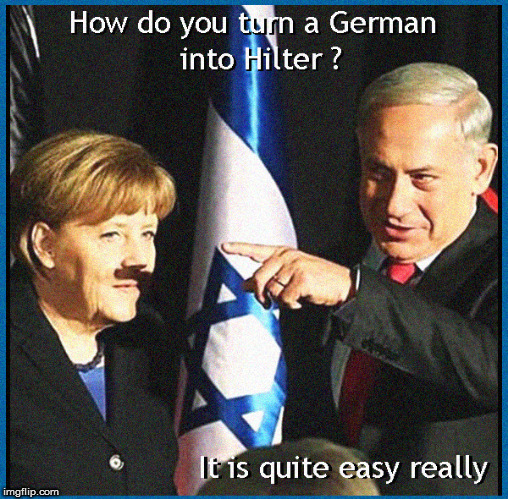 How do you turn a German into Hitler ? | image tagged in hitler,angela merkel,current events,israel,political meme,lol so funny | made w/ Imgflip meme maker