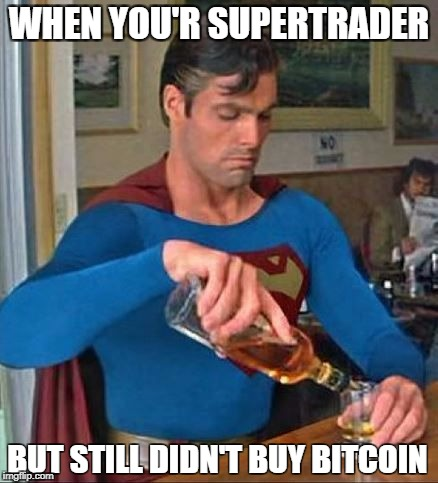 WHEN YOU'R SUPERTRADER BUT STILL DIDN'T BUY BITCOIN | image tagged in superman | made w/ Imgflip meme maker