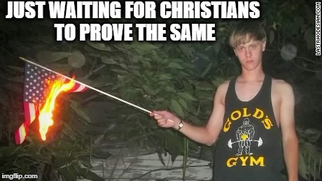 Terrrorist | JUST WAITING FOR CHRISTIANS TO PROVE THE SAME | image tagged in terrrorist | made w/ Imgflip meme maker