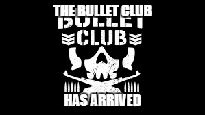 Until March, the Bullet Club has invaded Imgflip. | THE BULLET CLUB HAS ARRIVED | image tagged in bullet | made w/ Imgflip meme maker
