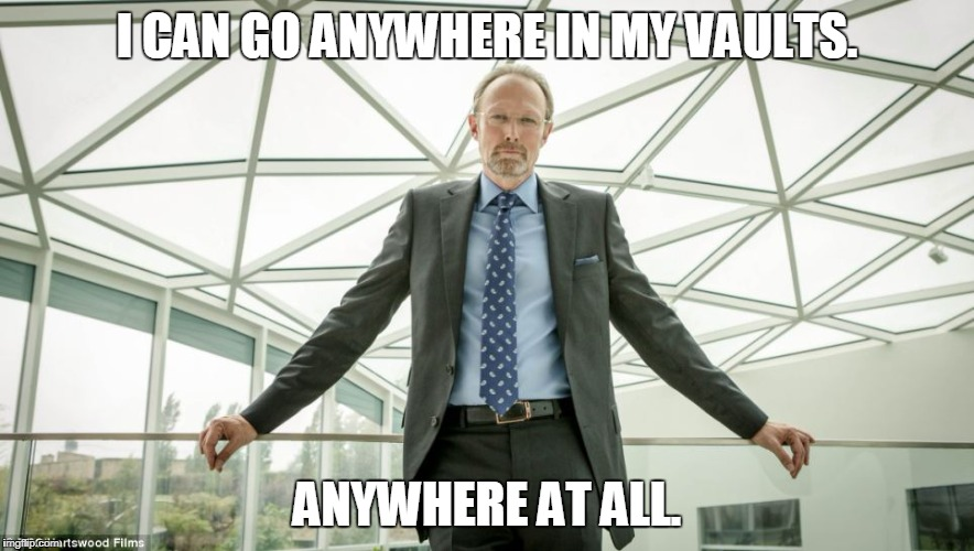 Magnussen | I CAN GO ANYWHERE IN MY VAULTS. ANYWHERE AT ALL. | image tagged in appledore,magnussen,sherlock | made w/ Imgflip meme maker